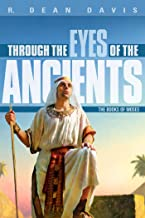 Through the Eyes of the Ancients: The Books of Moses