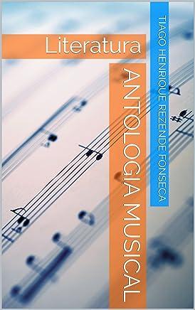 Antologia musical: Literatura