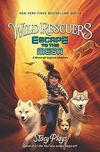 Wild Rescuers: Escape to the Mesa (Wild Rescuers, 2)