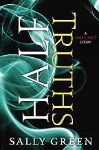 Half Truths (The Half Bad Trilogy)