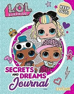 L.O.L. Surprise!: Secrets and Dreams Journal