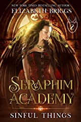 Seraphim Academy 2: Sinful Things Kindle Edition
