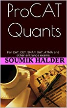 Pro CAT Quants: For CAT, CET, SNAP, XAT, ATMA and other entrance exams