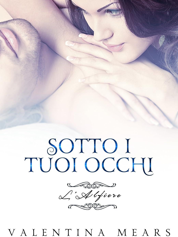 肥満状況描くSotto i tuoi occhi: L'Alfiere (Italian Edition)