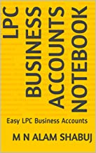 LPC Business Accounts Notebook: Easy LPC Business Accounts (1) (English Edition)