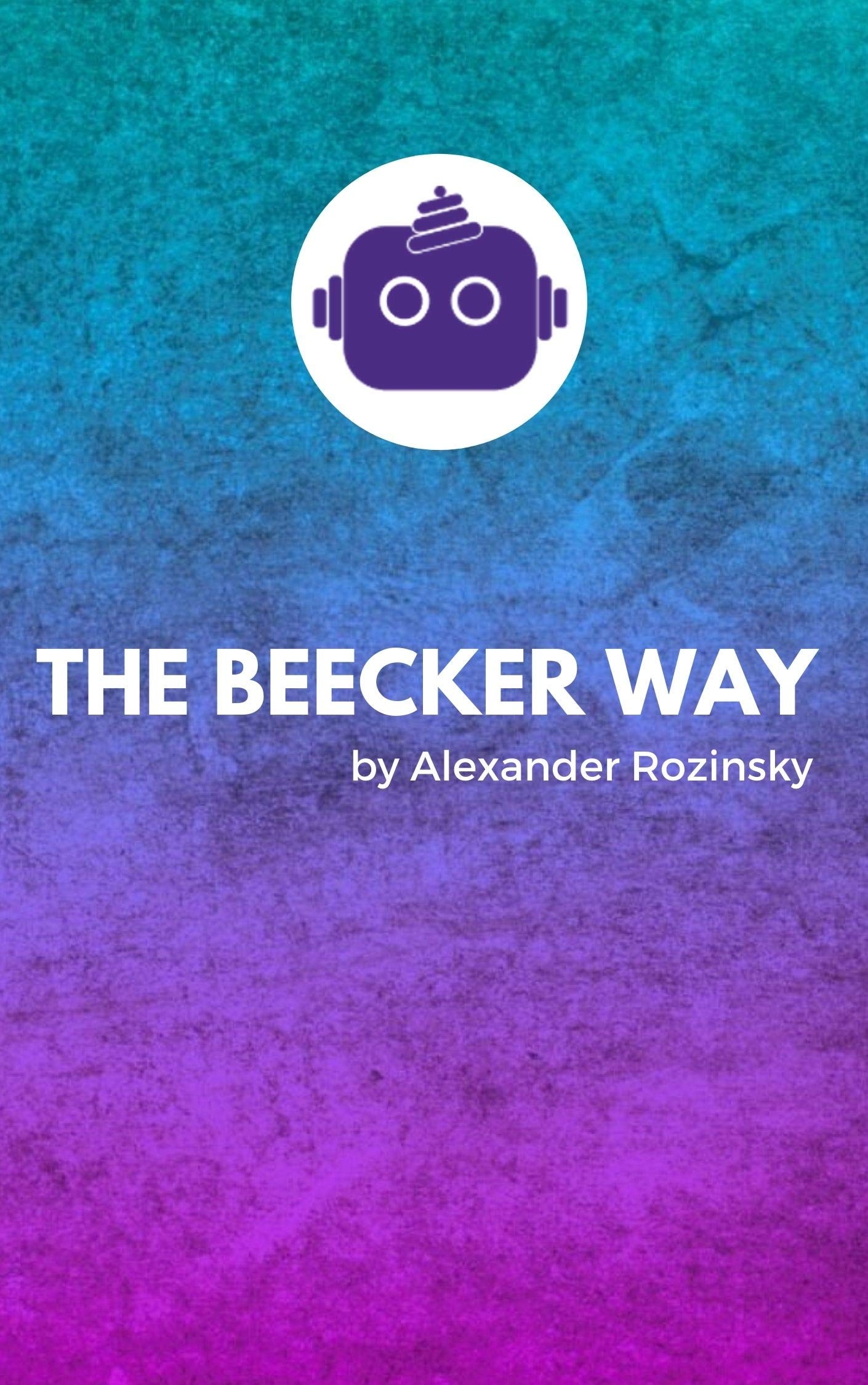 The Beecker Way