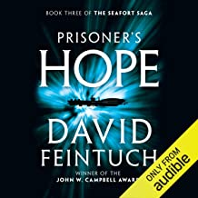 Prisoner's Hope : The Seafort Saga, Book 3