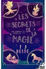 Les secrets de la magie: Les contes de Verania, T3 Format Kindle