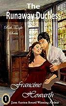 The Runaway Duchess: Bath Tangle Series (Book 2)