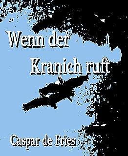 Wenn der Kranich ruft: Königreich Navarra (German Edition)