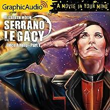 Once a Hero (1 of 2) [Dramatized Adaptation]: Serrano Legacy, Book 4, Part 1