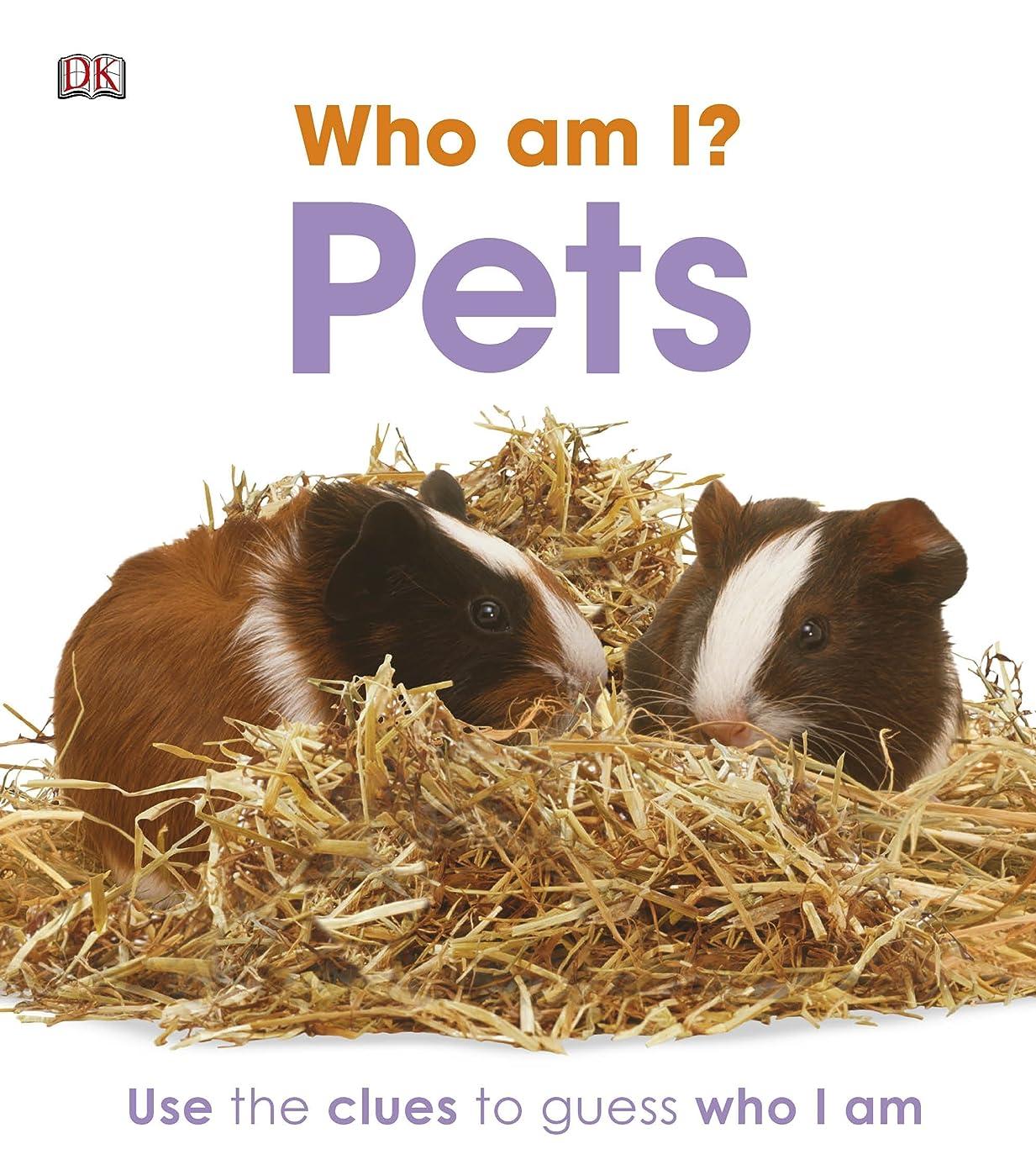 カテゴリー異議明日Who am I? Pets: Peek Through the Holes to Guess Who I Am (English Edition)