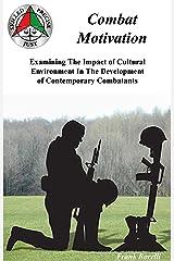 Combat Motivation Kindle Edition