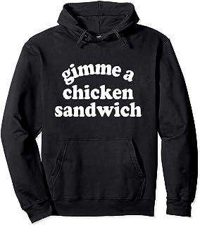 Gimme a Chicken Sandwich Pullover Hoodie