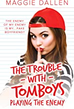 Playing the Enemy (The Trouble with Tomboys Book 1) (English Edition)