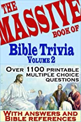 The Massive Book of Bible Trivia, Volume 2: 1,100 Bible Trivia Quizzes (A Massive Book of Bible Quizzes) Kindle Edition