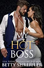 My Hot Boss: (Billionaire Office Romance) (Healed Hearts Romances Book 2)