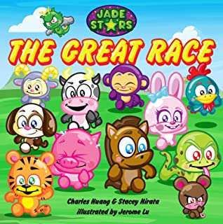 Jade Stars: The Great Race: How the Chinese Zodiac Came to Be