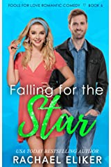 Falling for the Star: A Sweet Romantic Comedy (Fools for Love Romantic Comedy Book 6) Kindle Edition