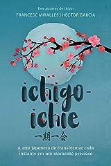 Ichigo-ichie (Portuguese Edition) Kindle Edition