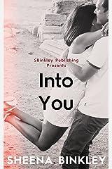 Into You Kindle Edition