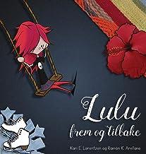 Lulu frem og tilbake (Norwegian Edition)