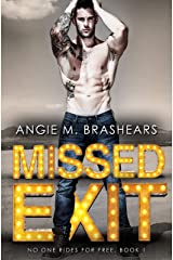 Missed Exit (No One Rides For Free Book 1) Kindle Edition