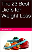 The 23 Best Diets for Weight Loss