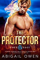 The Protector (Fire's Edge Book 5) Kindle Edition