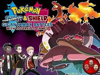 Pokemon Sword & Shield Gigantamax Battles with Cottrello Games