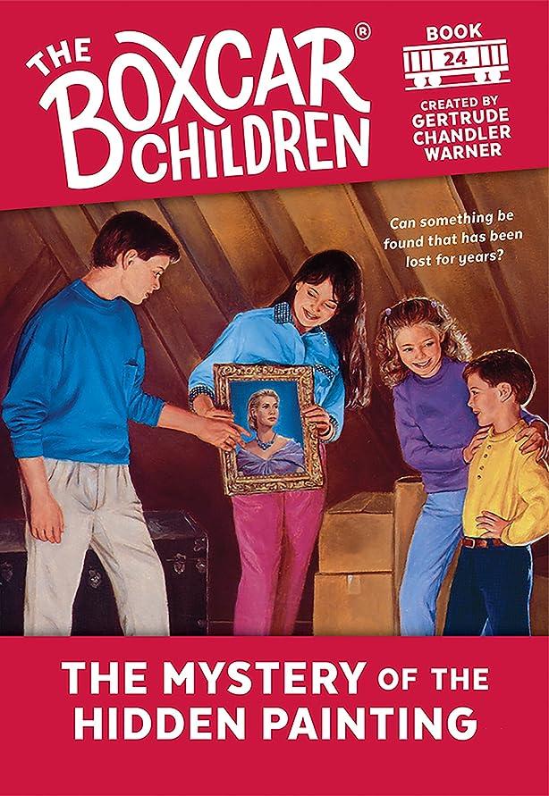 投獄逃れる表向きThe Mystery of Hidden Painting (The Boxcar Children Mysteries Book 24) (English Edition)
