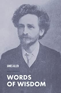 Words of Wisdom: 5 Complete and Unabridged Books in One Volume.