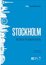 Stockholm: The Tale of the Unicorn Factory (city, transformed Book 8)