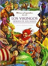 Los vikingos. Héroes de los mares (Spanish Edition)