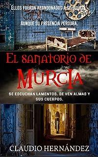El Sanatorio de Murcia: Segunda edición