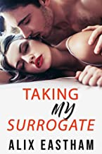 Taking My Surrogate: A Taboo Erotica Short Story