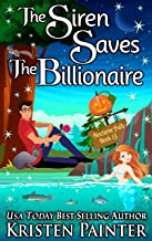 The Siren Saves The Billionaire (Nocturne Falls Book 13)
