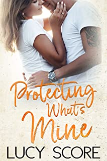 Protecting What's Mine: A Small Town Love Story (Benevolence Book 3)