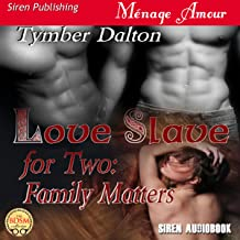 Family Matters: Love Slave for Two, Book 2