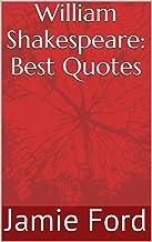 William Shakespeare: Best Quotes (Wisdom Series Book 3)