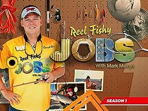 Reel Fishy Jobs - Season 1