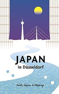 Japan in Düsseldorf: Sushi, Suppen und Shopping (Japan in D