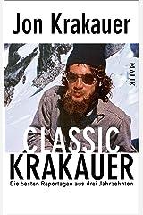 Classic Krakauer: Die besten Reportagen aus drei Jahrzehnten (German Edition) Kindle Edition