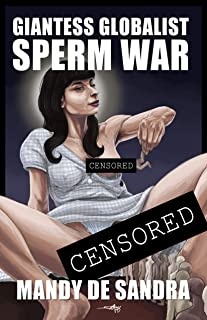 Giantess Globalist Sperm War