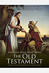 Scripture Study Made Simple: The Old Testament Paperback