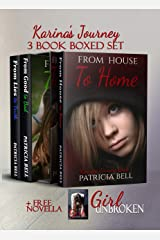 Karina's Journey Boxed Set: Plus Free Novella - Girl Unbroken Kindle Edition