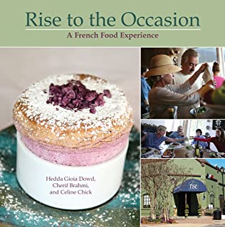 Rise to the Occasion: A French Food Experience