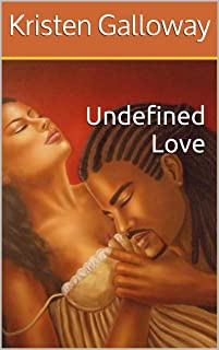 Undefined Love