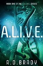 A.L.I.V.E.: A Genetic Engineering Thriller (The A.L.I.V.E.Series Book 1)