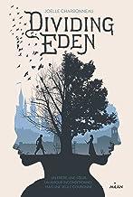 Dividing Eden, Tome 01: Dividing Eden